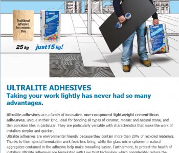 Ultralight- Mapei parim plaadiliim: lihtne kasutada, kaalult kerge. Võimaldab plaatijal töö kiiresti ja kvaliteetselt sooritada. See on maailma parim plaadiliim (v ka. Plaatimissegu), mida peab proovima ja edaspidi töödes kasutama!